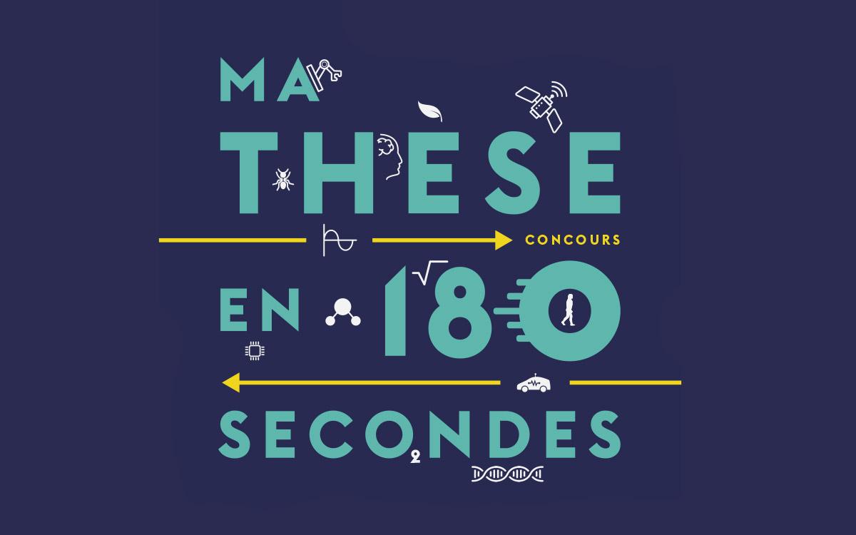 Concours « Ma thèse en 180 secondes »– 4ème édition