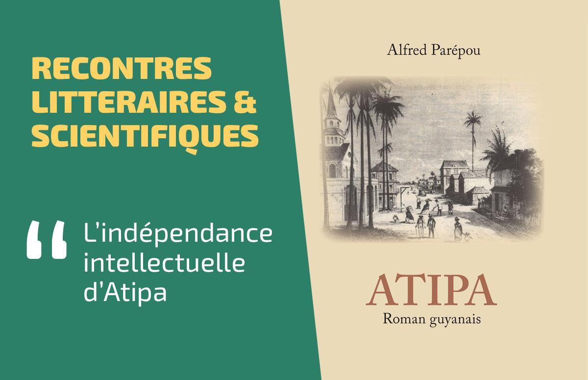L'Indépendance Intellectuelle d'Atipa