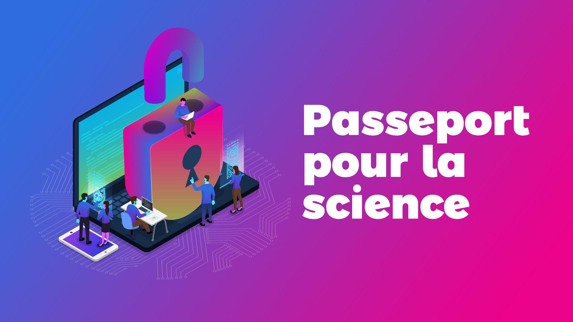 Le Passeport pour la Science ouverte